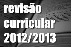 Revisão Curricular Ano Letivo 2012-2013